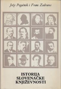 ISTORIJA SLOVENAČKE KNJIŽEVNOSTI - JOŽE POGAČNIK i FRANC ZADRAVEC