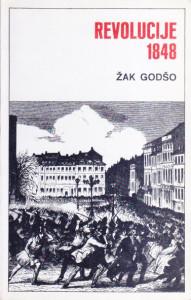 REVOLUCIJE 1848 - ŽAK GODŠO