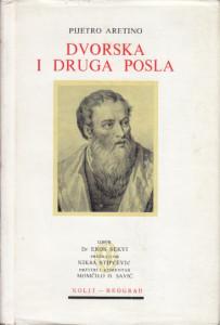 DVORSKA I DRUGA POSLA - PIJETRO ARETINO