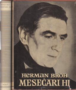 MESEČARI - HERMAN BROH  u dve knjige (u 2 knjige)