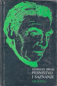 PESNIŠTVO I SAZNANJE eseji - HERMAN BROH