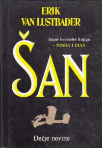 ŠAN - ERIK VAN LUSTBADER