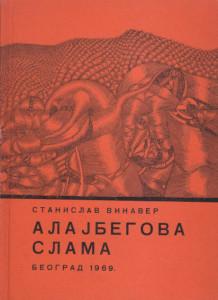 ALAJBEGOVA SLAMA - STANISLAV VINAVER