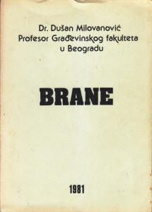 BRANE - Dr. DUŠAN MILOVANOVIĆ