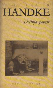 DETINJA POVEST - PETER HANDKE