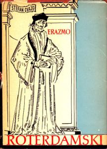 ERAZMO ROTERDAMSKI - ŠTEFAN CVAJG