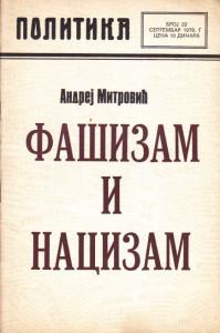 FAŠIZAM I NACIZAM - ANDREJ MITROVIĆ
