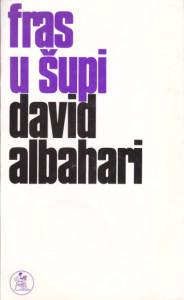 FRAS U ŠUPI proze - DAVID ALBAHARI