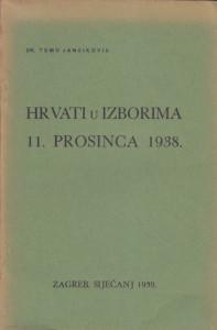 HRVATI U IZBORIMA 11. PROSINCA 1938. - TOMO JANČIKOVIĆ