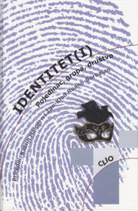 IDENTITET(I) pojedinac, grupa, društvo - priredili KATRIN HALPERN i ŽAN-KLOD RUANO-BORBALAN