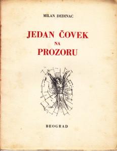 JEDAN ČOVEK NA PROZORU - MILAN DEDINAC prvo izdanje 1937 god.