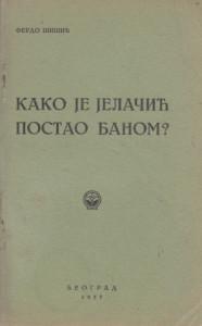 KAKO JE JELAČIĆ POSTAO BANOM? - FERDO ŠIŠIĆ