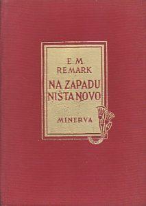 NA ZAPADU NIŠTA NOVO roman - ERIH MARIJA REMARK