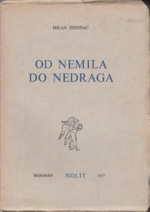 OD NEMILA DO NETRAGA 1921 - 1956 - MILAN DEDINAC prvo izdanje 1957 god.