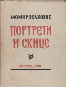 PORTRETI I SKICE - MOMIR VELJKOVIĆ prvo izdanje 1936 god.