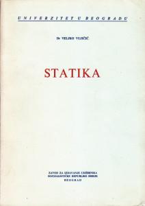 STATIKA - Dr VELJKO VUJIČIĆ