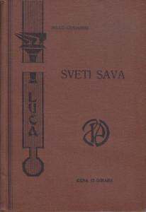 SVETI SAVA - MILOŠ CRNJANSKI prvo izdanje 1934 god.