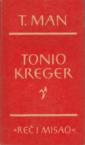 TONIO KREGER, SMRT U VENECIJI - TOMAS MAN