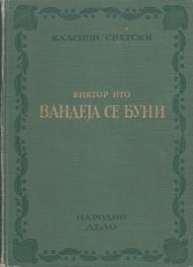 VANDEJA SE BUNI (devedeset treća) roman - VIKTOR IGO