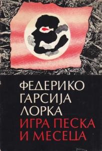 IGRA PESKA I MESECA - FEDERIKO GARSIJA LORKA