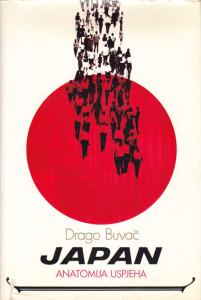 JAPAN anatomija uspeha - DRAGO BUVAČ