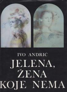 JELENA, ŽENA KOJE NEMA ilustracije Mersad Berber - IVO ANDRIĆ