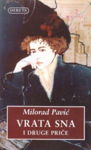 VRATA SNA i druge prče - MILORAD PAVIĆ sa potpisom autora
