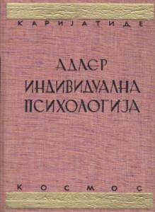 INDIVIDUALNA PSIHOLOGIJA praksa i teorija - ALFRED ADLER
