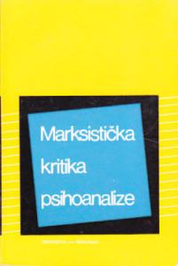 MARKSISTIČKA KRITIKA PSIHOANALIZE - KATRIN B KLEMAN, PJER BRINO, LISJEN SEV