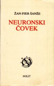 NEURONSKI ČOVEK - ŽAN PJER ŠANŽE