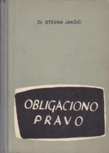 OBLIGACIONO PRAVO opšti deo - Dr STEVAN JAKŠIĆ