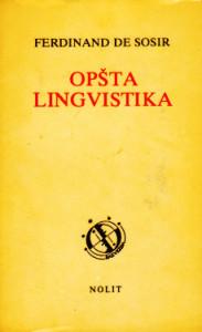 OPŠTA LINGVISTIKA - FERDINAND DE SOSIR