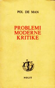 PROBLEMI MODERNE KRITIKE - POL DE MAN