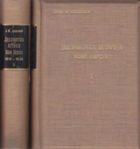 DIPLOMATSKA ISTORIJA NOVE EVROPE 1918 - 1938 - JOVAN M. JOVANOVIĆ u dve knjige (u 2 knjige)