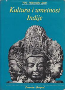 KULTURA I UMETNOST INDIJE - VERA VUČKOVAČKI SAVIĆ