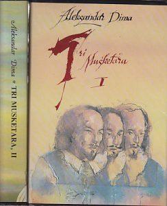 TRI MUSKETARA - ALEKSANDAR DIMA u dve knjige (u 2 knjige)