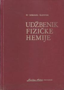 UDžBENIK FIZIČKE HEMIJE - SEMJUEL GLESTON