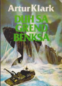 DUH SA GREND BENKSA - ARTUR KLARK