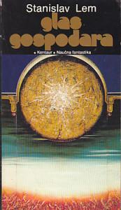 GLAS GOSPODARA - STANISLAV LEM