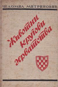 ŽIVOTNI KRUGOVI HRVATSTVA - ČEDOMIL MITRINOVIĆ