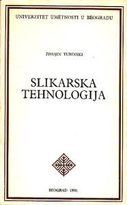 SLIKARSKA TEHNOLOGIJA - ŽIVOJIN TURINSKI