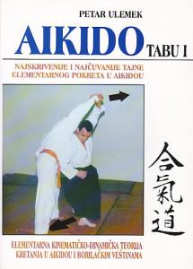 AIKIDO TABU 1 (Elementarne osnove kretanja u aikidou) - PETAR ULEMEK