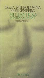 MIT I ANTIČKA KNJIŽEVNOST (Strani esej) - OLGA MIHAJLOVNA FREJDENBERG