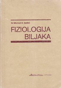 FIZIOLOGIJA BILJAKA - MILOJE R. SARIĆ