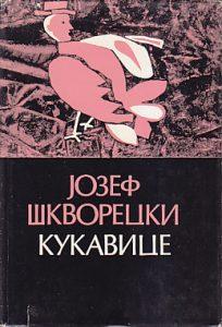 KUKAVICE - JOZEF ŠKVORECKI