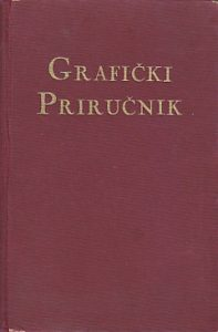 GRAFIČKI PRIRUČNIK - uredio STJEPAN JANSON tipograf