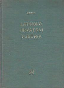 LATINSKO-HRVATSKI RJEČNIK - MILAN ŽEPIĆ