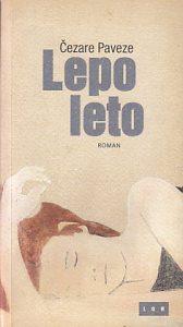 LEPO LETO roman - ČEZARE PAVEZE