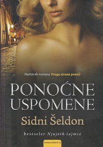 PONOĆNE USPOMENE (nastavak romana Druga strana ponoći) - SIDNI ŠELDON