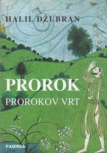 PROROK * PROROKOV VRT - HALIL DžUBRAN